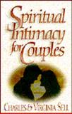 Spiritual Intimacy for Couples, Virginia Sell and Charles M. Sell, 0891078886