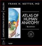 Atlas of Human Anatomy, Netter, Frank H., 1455758884