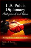 U. S. Public Diplomacy 9781617288883
