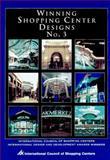 Winning Shopping Center Design, International Council of Shopping Centers Staff, 0070328889