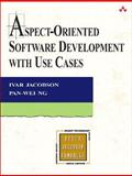 Aspect-Oriented Software Development with Use Cases, Jacobson, Ivar and Ng, Pan-Wei, 0321268881