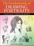 The Fundamentals of Drawing Portraits, Barrington Barber, 0785828885