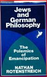 Jews and German Philosophy, Nathan Rotenstreich, 0805238883