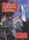 The Churches of Charleston and the Lowcountry, Preservation Society of Charleston Staff, 0872498883