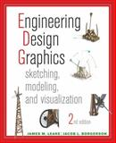 Engineering Design Graphics : Sketching, Modeling, and Visualization, Leake, James, 1118078888
