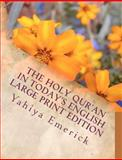 The Holy Qur'an in Today's English, Yahiya Emerick, 1466328886