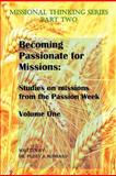 Becoming Passionate for Missions, Perry Hubbard, 148124888X