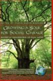 Growing a Soul for Social Change : Building the Knowledge Base for Social Justice, Huber-Warring, Tonya, 1593118880