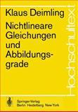 Nichtlineare Gleichungen und Abbildungsgrade, Deimling, K., 3540068880