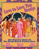 Love to Love You Bradys, Ted Nichelson and Susan Olsen, 1550228889
