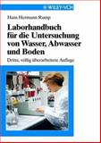 Laborhandbuch Fur die Untersuchung Von Wasser, Abwasser und Boden 9783527288885