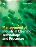 Management of Industrial Cleaning Technology and Processes, Durkee, John, 0080448887