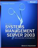 Microsoft® Systems Management Server 2003, Microsoft Official Academic Course Staff and Kaczmarek, Steven D., 0735618887