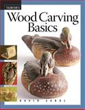 Wood Carving Basics, David Sabol, 1561588881