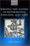 Writing the Nation in Reformation England, 1530-1580, Shrank, Cathy, 0199268886