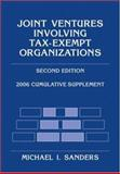 Joint Ventures Involving Tax-Exempt Organizations, 2006 Cumulative Supplement, Sanders, Michael I., 0471728888