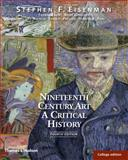 Nineteenth Century Art : A Critical History, Eisenman, Stephen F. and Crow, Thomas, 0500288887