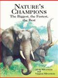 Nature's Champions, Alvin Silverstein and Virginia B. Silverstein, 0486428885
