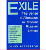 Exile : The Sense of Alienation in Modern Russian Letters, Patterson, David, 0813118883