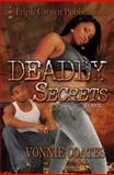 Deadly Secrets, Vonnie Coates, 0982588887