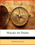 Walks in Paris, Georges Cain, 1141878887
