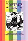 The Poetree Worldview, Sylvester L. Steffen, 1452048886