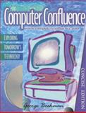 Computer Confluence : Exploring Tomorrow's Technology, Beekman, George and Ericksen, Linda, 0201428881