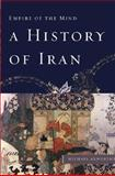 A History of Iran, Michael Axworthy, 0465008887