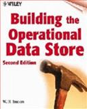 Building the Operational Data Store, Inmon, William H., 047132888X