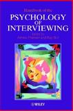 Handbook of the Psychology of Interviewing 9780471498889