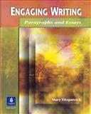 Engaging Writing : Paragraphs and Essays, Fitzpatrick, Mary, 0131408895