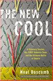 The New Cool, Neal Bascomb, 0307588890