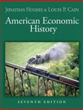 American Economic History, Cain, Louis P. and Hughes, Jonathan R. T., 0321278895