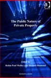 The Public Nature of Private Property, Malloy, Robin Paul and Diamond, Michael, 0754698890