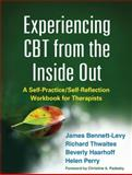 Experiencing CBT from the Inside Out 1st Edition