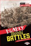 Deadly Bloody Battles, Madeline Donaldson, 1467708895