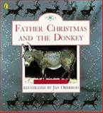 Father Christmas and the Donkey, Elizabeth Clark, 0140548890