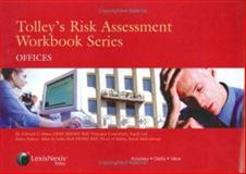 Tolley's Risk Assessment Offices, Peters, E. and Hines, Edward, 0754518892