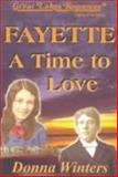 Fayette a Time to Love, Donna Winters, 0923048898