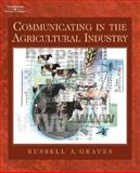 Communicating in the Agriculture Industry, Graves, Russell A., 1401808891