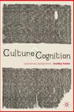 Culture and Cognition : An Evolutionary Perspectives, Franks, Bradley, 0230008895