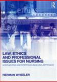 Law and Ethics for Nursing, Wheeler, Herman, 0415618894