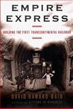 Empire Express, David Haward Bain, 067080889X