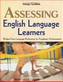 Assessing English Language Learners : Bridges from Language Proficiency to Academic Achievement, Gottlieb, Margo, 0761988890