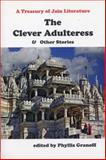 The Clever Adulteress and Other Stories, , 0889628890