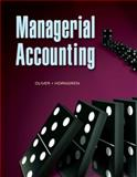 Managerial Accounting, Oliver, M. Suzanne and Horngren, Charles T., 0136118895