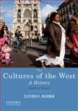 The Cultures of the West : A History, Clifford R. Backman, 0195388895