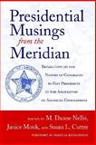 Presidential Musings from the Meridian, M. DUANE NELLIS, JANICE MONK, SUSAN L. CUTTER, 0937058890