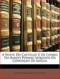 A Noite Do Castello, Antonio Feliciano De Castilho, 1145618898