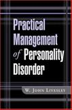 Practical Management of Personality Disorder, Livesley, W. John, 1572308893